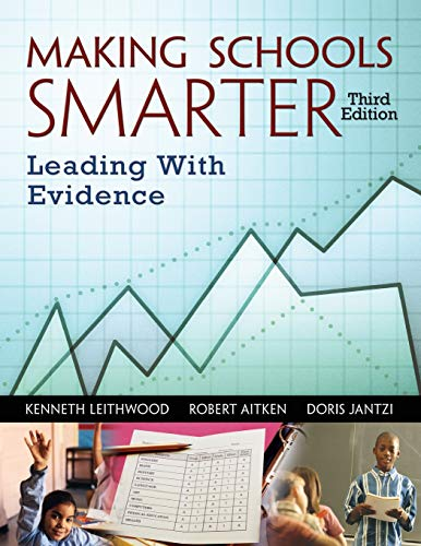 Making Schools Smarter: Leading with Evidence 9781412917636