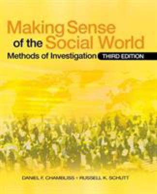 Making Sense of the Social World: Methods of Investigation 9781412969390