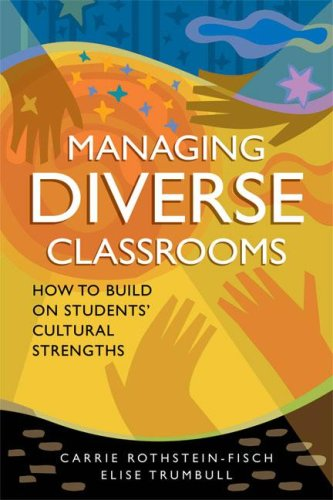 Managing Diverse Classrooms: How to Build on Students' Cultural Strengths 9781416606246