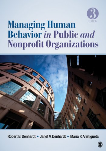 Managing Human Behavior in Public and Nonprofit Organizations 9781412991650