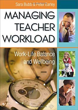 Managing Teacher Workload: Work-Life Balance and Wellbeing 9781412901222