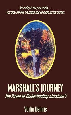 Marshall's Journey: The Power of Understanding Alzheimer's 9781418416706