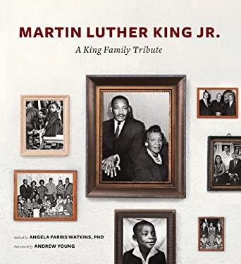 Martin Luther King Jr.: A King Family Tribute 9781419702693