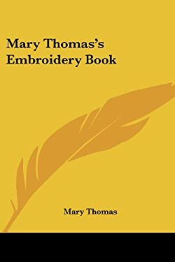 Mary Thomas's Embroidery Book 9781417995042