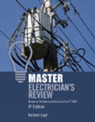 Master Electrician's Review: Based on the National Electrical Code 2008 9781418052829