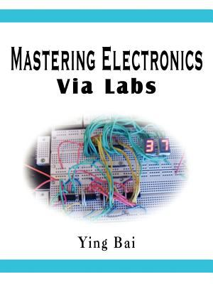 Mastering Electronics Via Labs 9781410769084