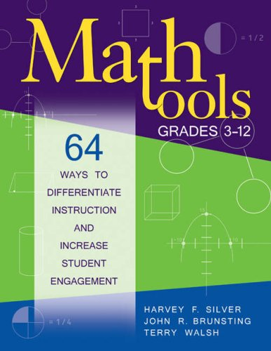 Math Tools, Grades 3-12: 64 Ways to Differentiate Instruction and Increase Student Engagement 9781412957823