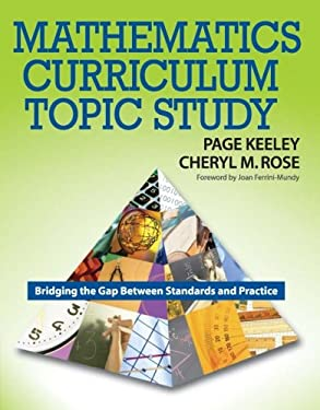 Mathematics Curriculum Topic Study: Bridging the Gap Between Standards and Practice 9781412926447