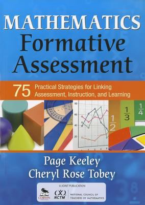 Mathematics Formative Assessment: 75 Practical Strategies for Linking Assessment, Instruction, and Learning 9781412968126