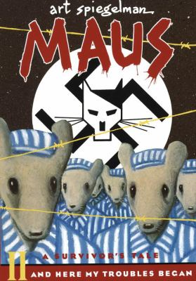 Maus II: A Survivors Tale: And Here My Troubles Began 9781417816422