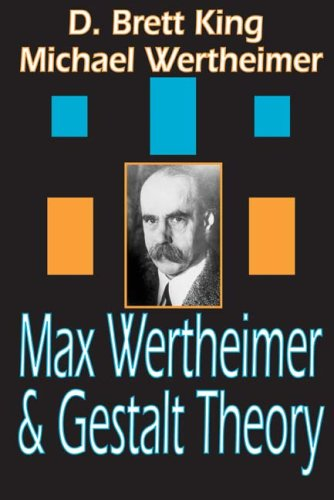 Max Wertheimer and Gestalt Theory 9781412807180