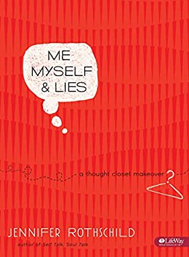 Me, Myself, & Lies: A Thought-Closet Makeover 9781415866443