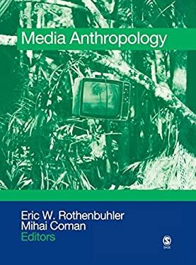 Media Anthropology 9781412925556