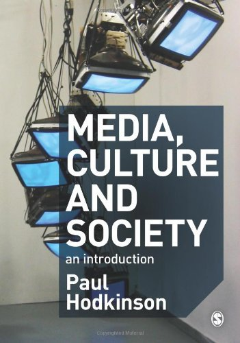Media, Culture and Society: An Introduction 9781412920537