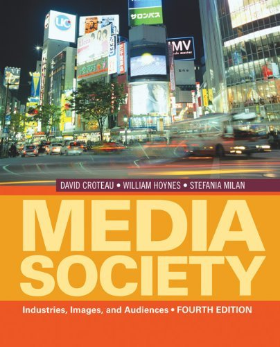 Media/Society: Industries, Images, and Audiences 9781412974202