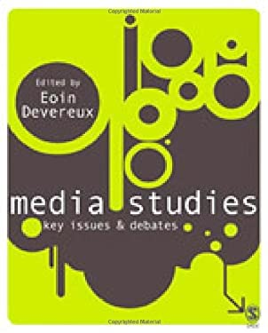 Media Studies: Key Issues and Debates 9781412929837