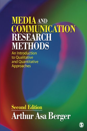 Media and Communication Research Methods: An Introduction to Qualitative and Quantitative Approaches 9781412987776