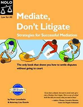 Mediate, Dont Litigate: Strategies for Successful Mediation 9781413300307