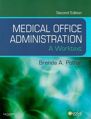 Medical Office Administration: A Worktext 9781416052999