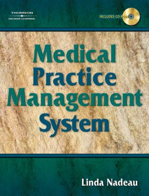 Medical Practice Management System [With CDROM] 9781418037505