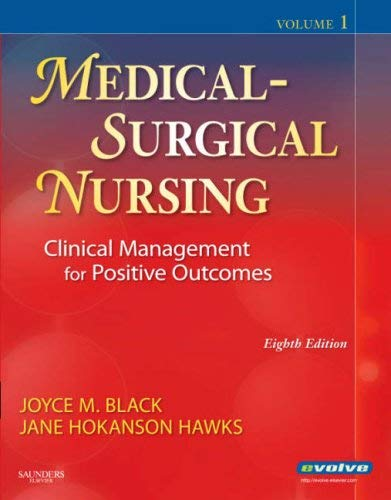 Medical-Surgical Nursing: Clinical Management for Positive Outcomes, 2-Volume Set