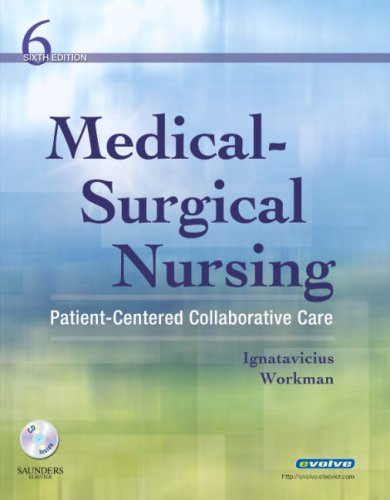 Medical-Surgical Nursing: Patient-Centered Collaborative Care, Single Volume 9781416037620