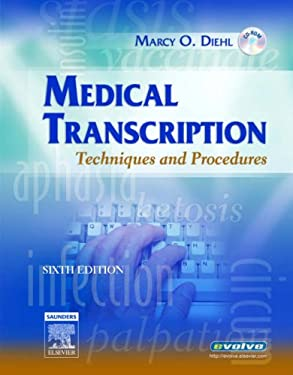 Medical Transcription: Techniques and Procedures [With CDROM] 9781416023470