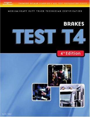 Medium/Heavy Duty Truck Test: Brakes (Test T4) 9781418048310