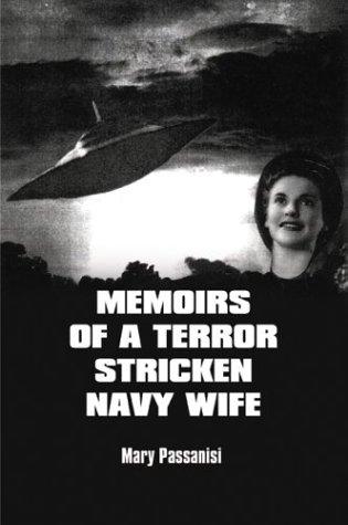 Memoirs of a Terror Stricken Navy Wife 9781410796059