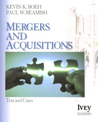 Mergers and Acquisitions: Text and Cases 9781412941044