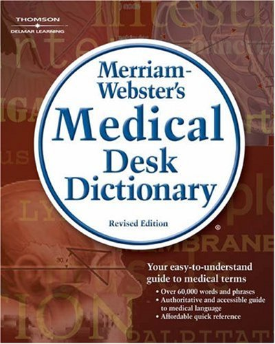 Merriam-Webster's Medical Desk Dictionary 9781418000561