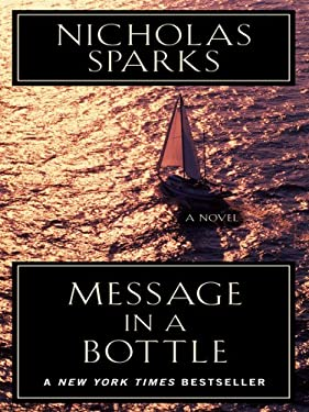 Message in a Bottle (Thorndike Famous Authors) Nicholas Sparks
