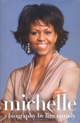 Michelle: A Biography 9781416599432