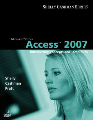 Microsoft Access 2007: Introductory Concepts and Techniques 9781418843397