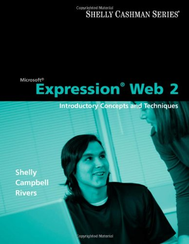 Microsoft Expression Web 2: Introductory Concepts and Techinques 9781418859756