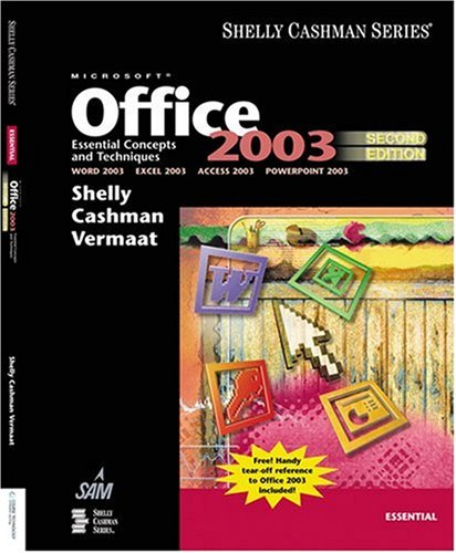 Microsoft Office 2003: Essential Concepts and Techniques, Second Edition 9781418859473