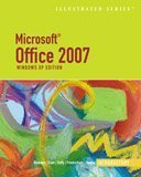 Microsoft Office 2007 Illusrated, Windows XP Edition; Introductory 9781418860479