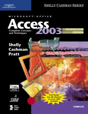 Microsoft Office Access 2003: Complete Concepts and Techniques, Coursecard Edition 9781418843625