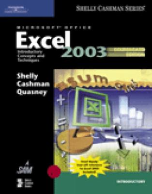 Microsoft Office Excel 2003: Introductory Concepts and Techniques, Coursecard Edition 9781418843588