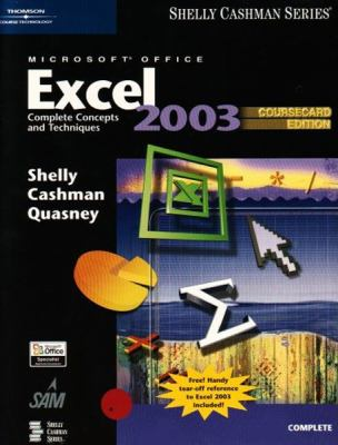 Microsoft Office Excel 2003: Complete Concepts and Techniques, Coursecard Edition 9781418843595