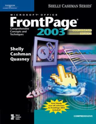Microsoft Office FrontPage 2003: Comprehensive Concepts and Techniques, Coursecard Edition 9781418859466