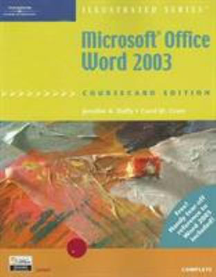 Microsoft Office Word 2003: Illustrated, Coursecard Edition, Complete 9781418843021