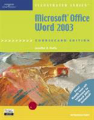 Microsoft Office Word 2003, Illustrated Introductory, Coursecard Edition 9781418843014