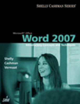 Microsoft Office Word 2007: Introductory Concepts and Techniques 9781418843366