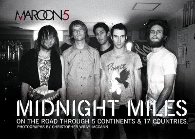 Midnight Miles: On the Road Through 5 Continents & 17 Countries 9781416524199