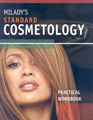 Milady's Standard Cosmetology: Practical Workbook 9781418049423