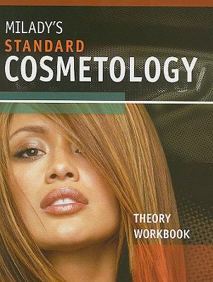 Milady's Standard Cosmetology Theory Workbook