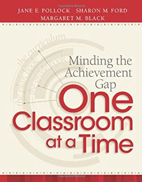 Minding the Achievement Gap One Classroom at a Time 9781416613848