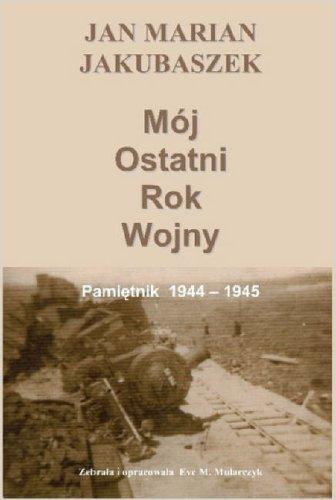 Mj Ostatni Rok Wojny 9781411637887