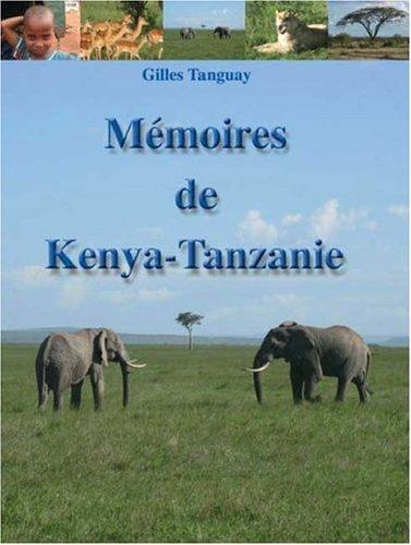 Memoires de Kenya-Tanzanie 9781412064873